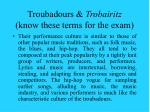 troubadours trobairitz know these terms for the exam