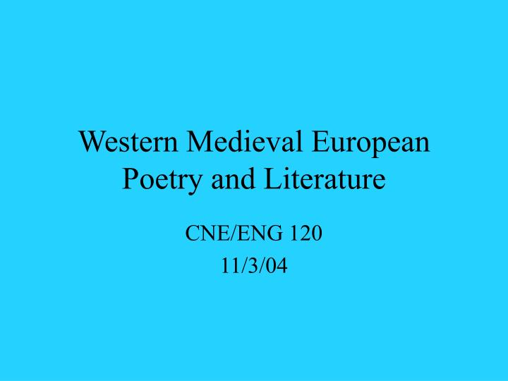 western medieval european poetry and literature n.