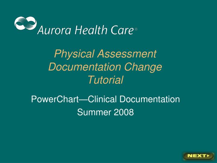 physical assessment documentation change tutorial n.