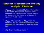 statistics associated with one way analysis of variance1