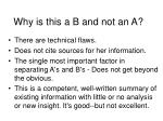 why is this a b and not an a