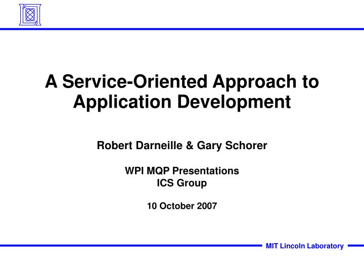a service oriented approach to application development n.