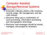 computer assisted storage retrieval systems
