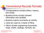 conventional records formats