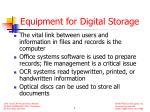 equipment for digital storage