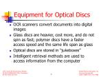 equipment for optical discs
