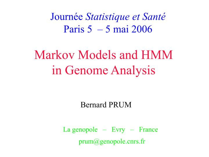 markov models and hmm in genome analysis n.