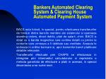 bankers automated clearing system clearing house automated payment system
