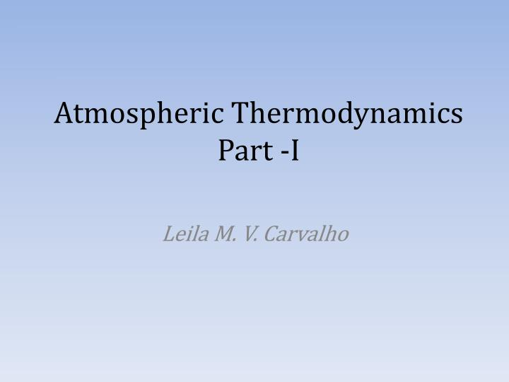 atmospheric thermodynamics part i n.