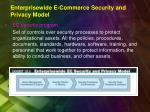 enterprisewide e commerce security and privacy model