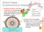 steam turbine classification by staging1