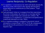 learner reciprocity co regulation