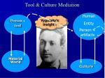 tool culture mediation