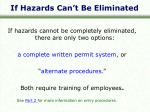 if hazards can t be eliminated