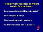 possible consequences of weight gain in schizophrenia