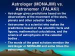 astrologer monajim vs astronomer falaki