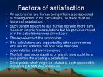 factors of satisfaction