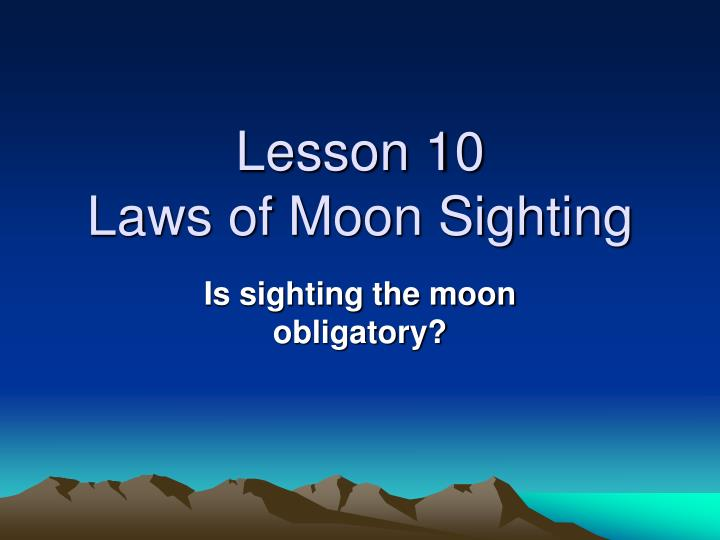 lesson 10 laws of moon sighting n.