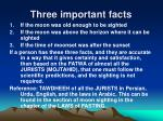 three important facts