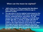 when can the moon be sighted