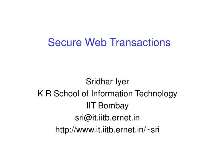secure web transactions n.