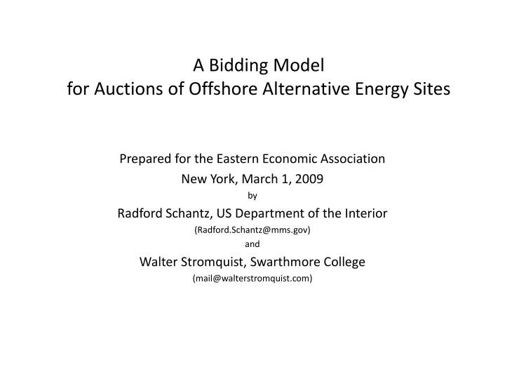 a bidding model for auctions of offshore alternative energy sites n.