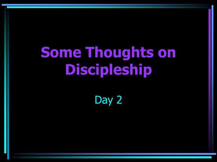some thoughts on discipleship n.