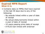 expired mpn report what it is
