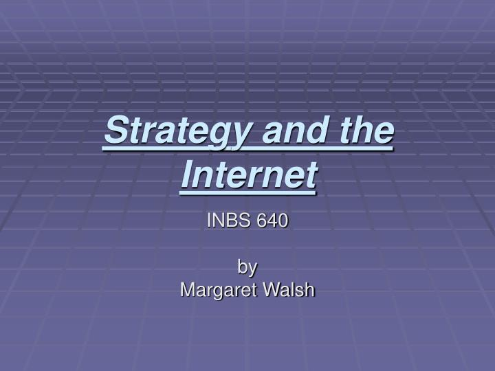 strategy and the internet n.
