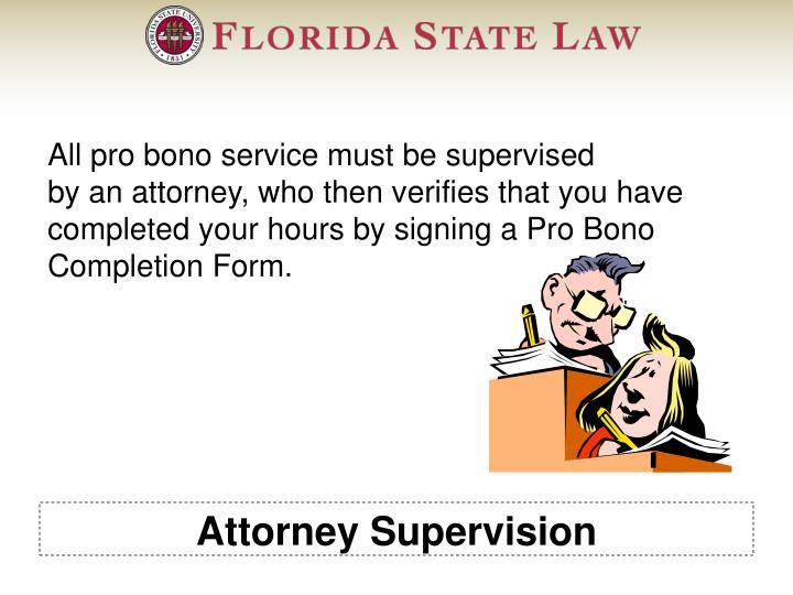 Attorney Supervision