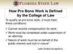 how pro bono work is defined by the college of law