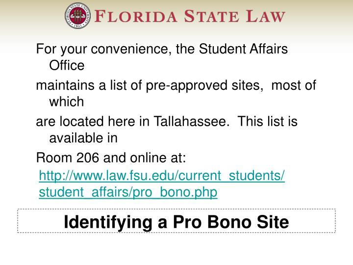 Identifying a Pro Bono Site
