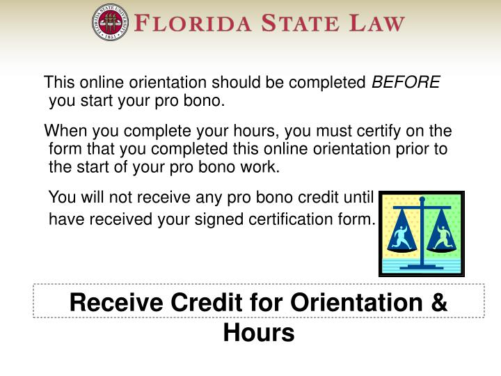 Receive Credit for Orientation & Hours