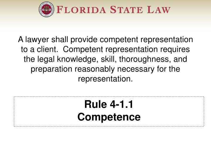 Rule 4-1.1