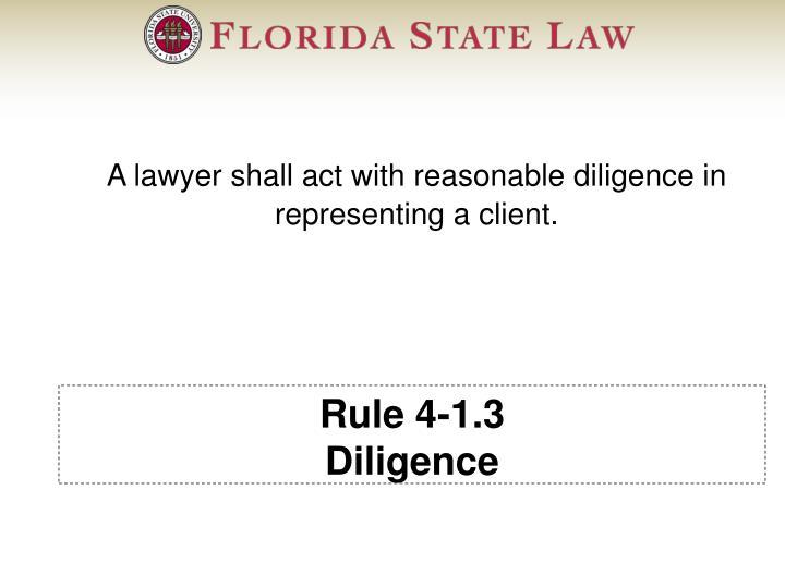 Rule 4-1.3