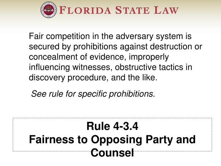 Rule 4-3.4