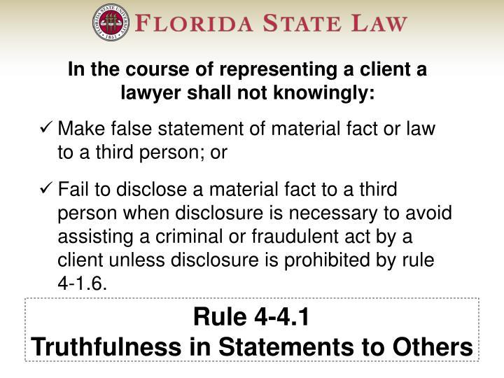 Rule 4-4.1