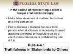 rule 4 4 1 truthfulness in statements to others