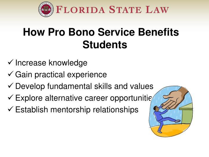 How Pro Bono Service Benefits Students