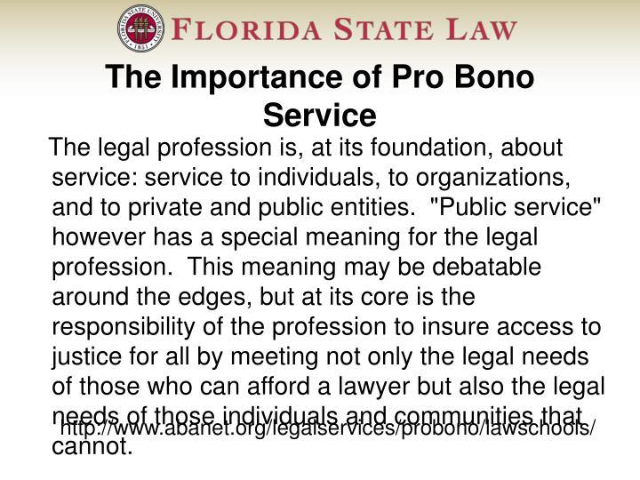The Importance of Pro Bono Service
