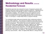 methodology and results continued residential forecast