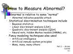 how to measure abnormal