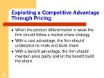 exploiting a competitive advantage through pricing