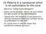 3 referral to a nameserver which is not authoritative for this zone