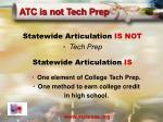 atc is not tech prep