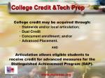 college credit tech prep