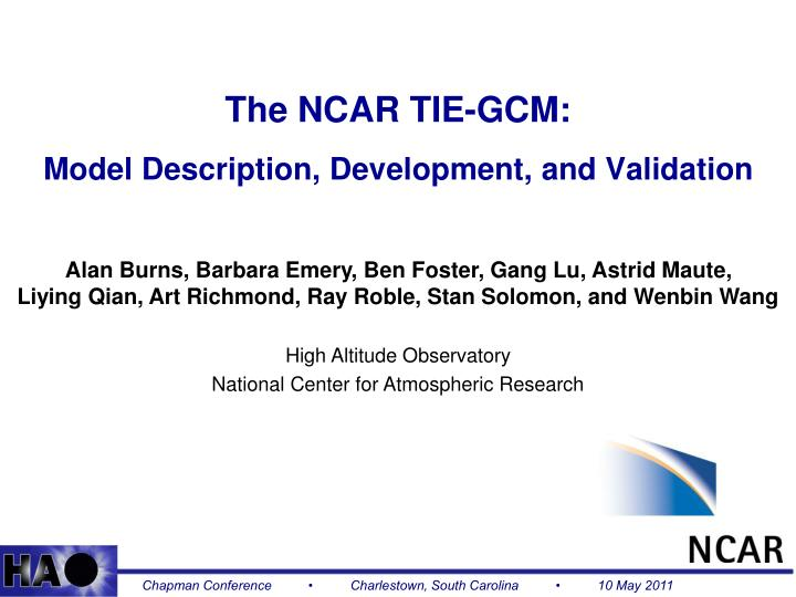the ncar tie gcm model description development and validation n.