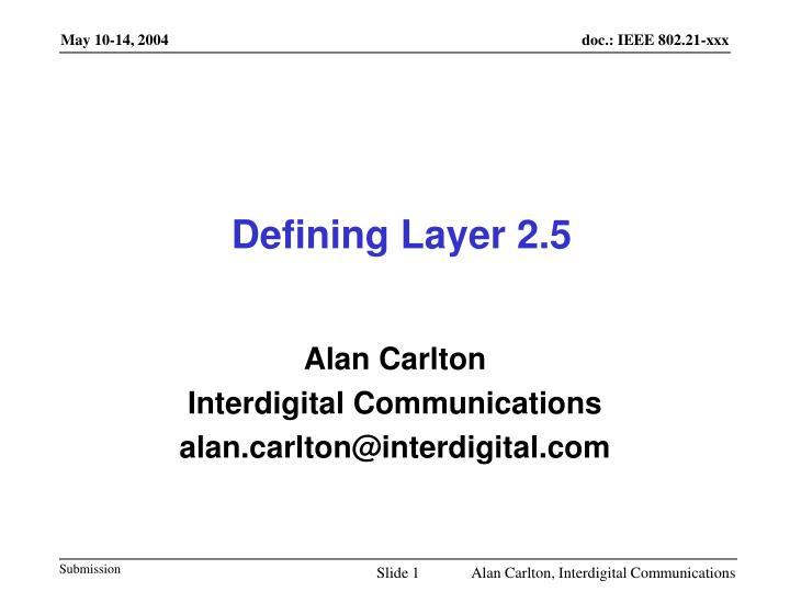 defining layer 2 5 n.