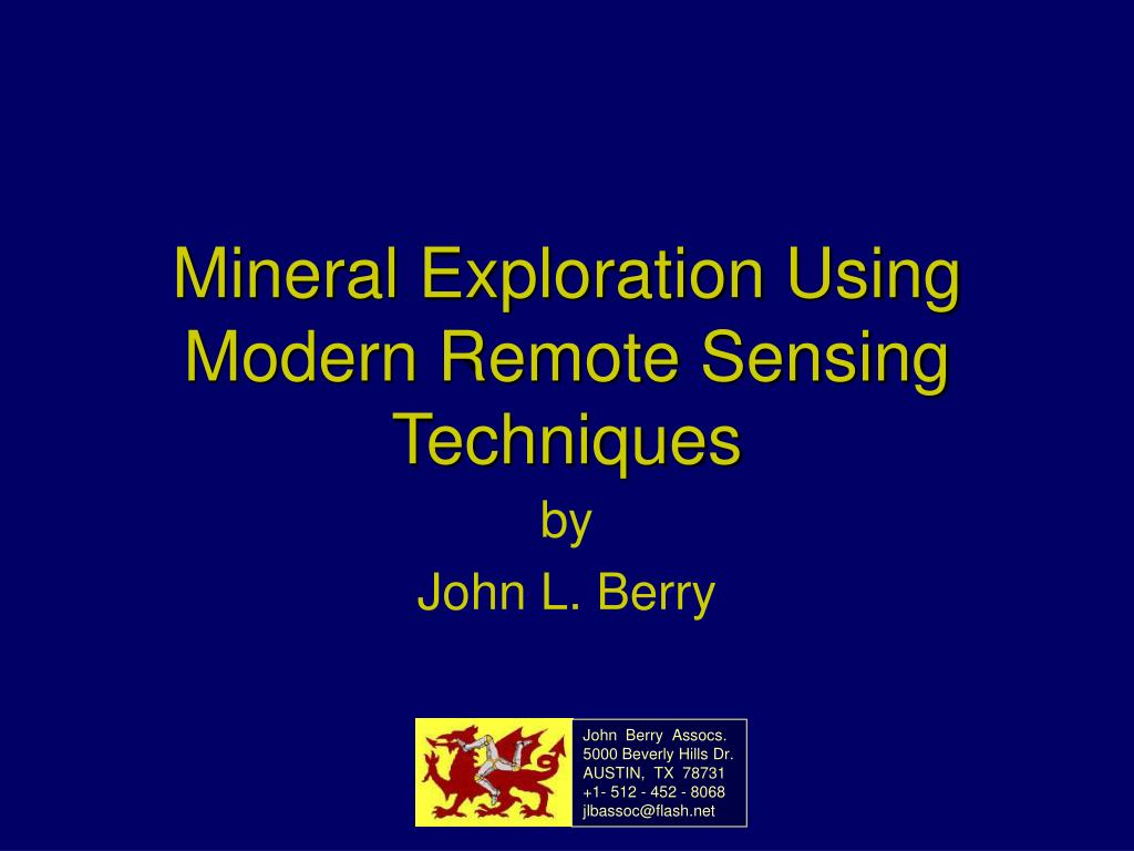 PPT - Mineral Exploration Using Modern Remote Sensing Techniques