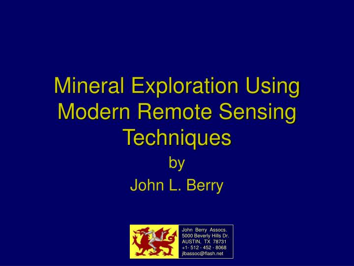 Mineral exploration using modern remote sensing techniques